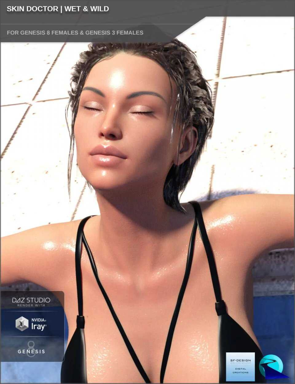 Skin Doctor – Wet & Wild for Genesis 8 and 3 Female(s)