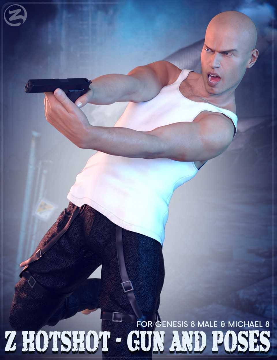 Z Hotshot – Gun and Poses for Genesis 8 Male & Michael 8